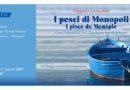 I pesci di Monopoli, domani sera appuntamento alla Lega Navale